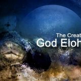 God Elohim is God the creator who created all things in this world.