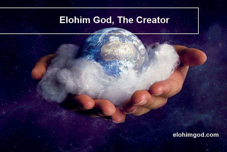 Elohim God, the creator in Genesis