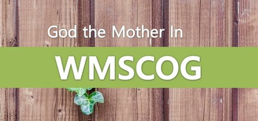 WMSCOG believe in God the Mother.