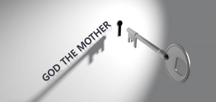 God the Mother is great secret in Bible for our salvation.